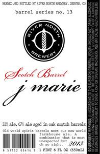 River North Brewery Scotch Barrel J Marie