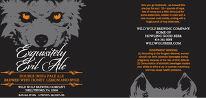 Wild Wolf Brewing Company Exquisitely Evil Ale