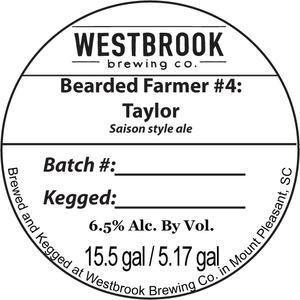 Westbrook Brewing Company Bearded Farmer #4: Taylor