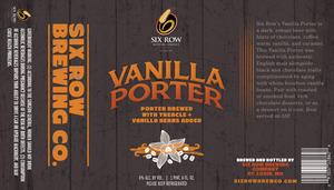 Six Row Vanilla Porter