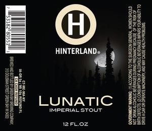 Hinterland Lunatic Imperial Stout
