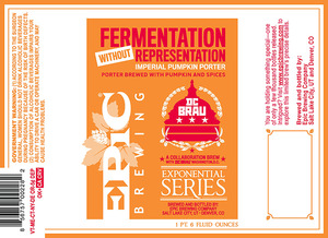 Epic Brewing Company Fermentation Without Representation