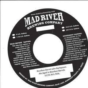 Mad River Brewing Company Bourbon Barrel John Barleycorn