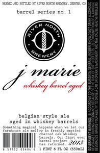 River North Brewery Barrel Series No. 1 J Marie