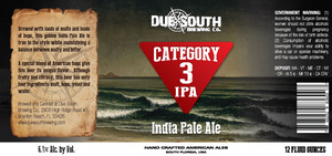 Due South Brewing Co Category 3 IPA