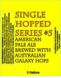 Three Palms Brewing Singled Hopped Series #5