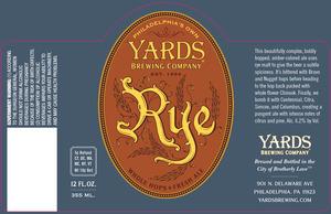 Yards Brewing Company Rye