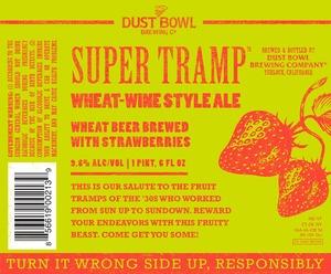 Super Tramp Wheat Wine Style Ale