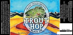 Grand Teton Brewing Company Trout Hop