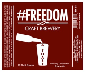 #freedom Craft Brewery A Toast