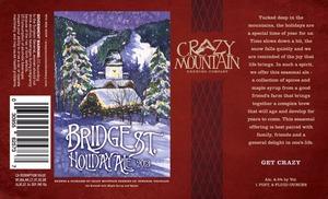 Crazy Mountain Bridge Street