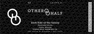 Other Half Brewing Co. Dark Side Of The Galaxy