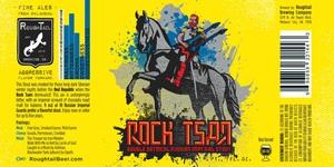 Roughtail Brewing Company Rock Tsar