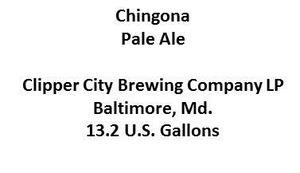 Clipper City Brewing Company Chingona