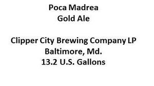 Clipper City Brewing Company Poca Madrea