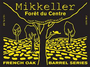 Mikkeller Foret Du Centre