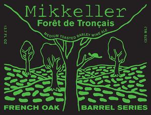 Mikkeller Foret Du Troncais