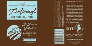 Foolproof Brewing Company La Ferme Urbaine