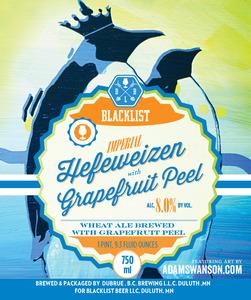 Blacklist Imperial Hefeweizen With Grapefruit Peel