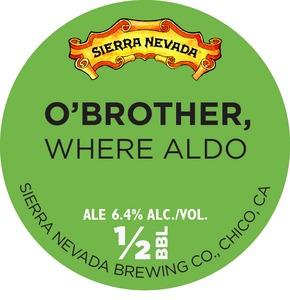 Sierra Nevada O Brother Where Aldo