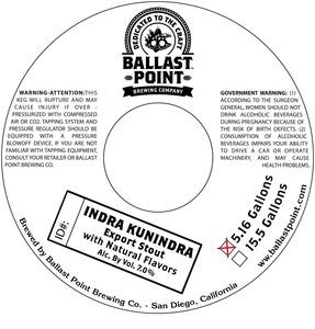 Ballast Point Brewing Company Indra Kunindra