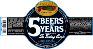 Cigar City Brewing 5 Beers For 5 Years February 2014