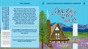 Crazy Mountain Mountain Livin'