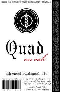 River North Brewery Quad On Oak