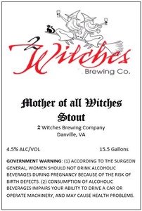 2 Witches Brewing Company Mother Of All Witches Stout