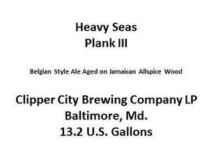 Heavy Seas Plank Iii
