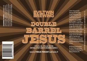 Evil Twin Brewing Double Barrel Jesus