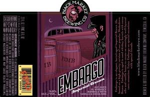 Black Market Brewing Co Embargo