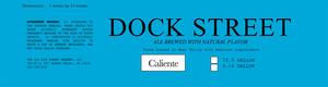 Dock Street Caliente