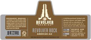 Revolver Brewing Revolver Bock