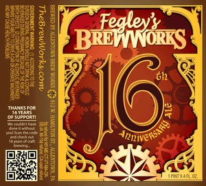 Fegley's Brew Works 16th Anniversary