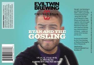 Evil Twin Brewing Ryan & The Gosling