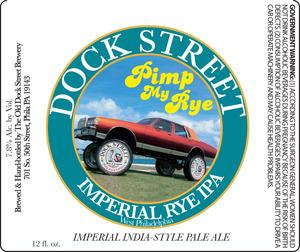 Dock Street Pimp My Rye