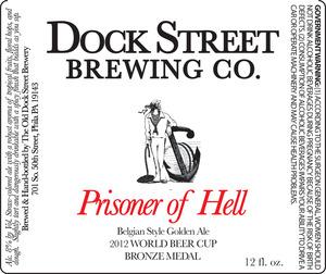 Dock Street Prisoner Of Hell