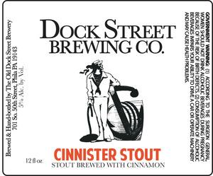 Dock Street Cinnister Stout