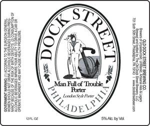 Dock Street Man Full Of Trouble Porter