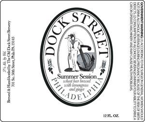 Dock Street Summer Session
