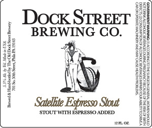 Dock Street Satellite Espresso Stout