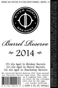 River North Brewery Barrel Reserve 2014