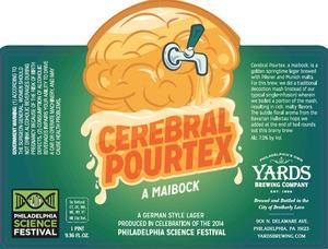 Yards Brewing Company Cerebral Pourtex
