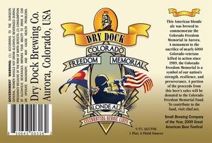 Dry Dock Brewing Company Colorado Freedom Memorial Blonde