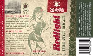 Wallace Brewing Company Redlight Irish Style Red