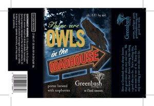 Greenbush Brewing Co. There Are Owls In The Roadhouse