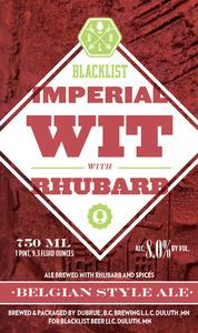 Blacklist Imperial Wit W/ Rhubarb
