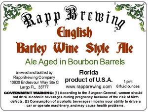 Rapp Brewing English Barley Wine Style Ale