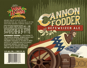 War Horse Brewing Company Cannon Fodder Hefeweizen